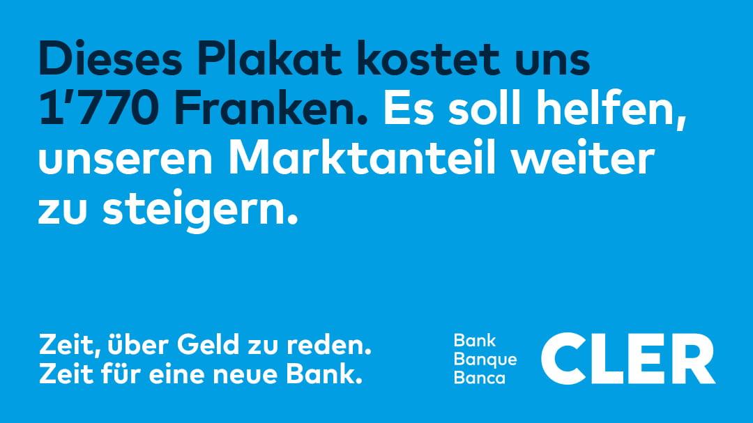 Bank Cler Plakat, das ihren Marktanteil steigern helfen soll