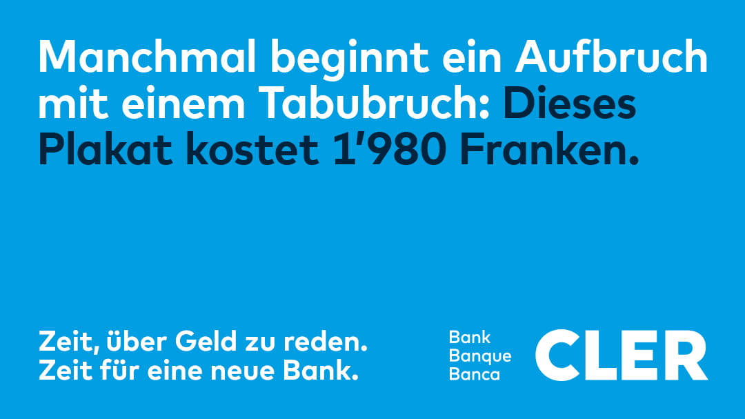 Bank Cler behauptet den Tabubruch